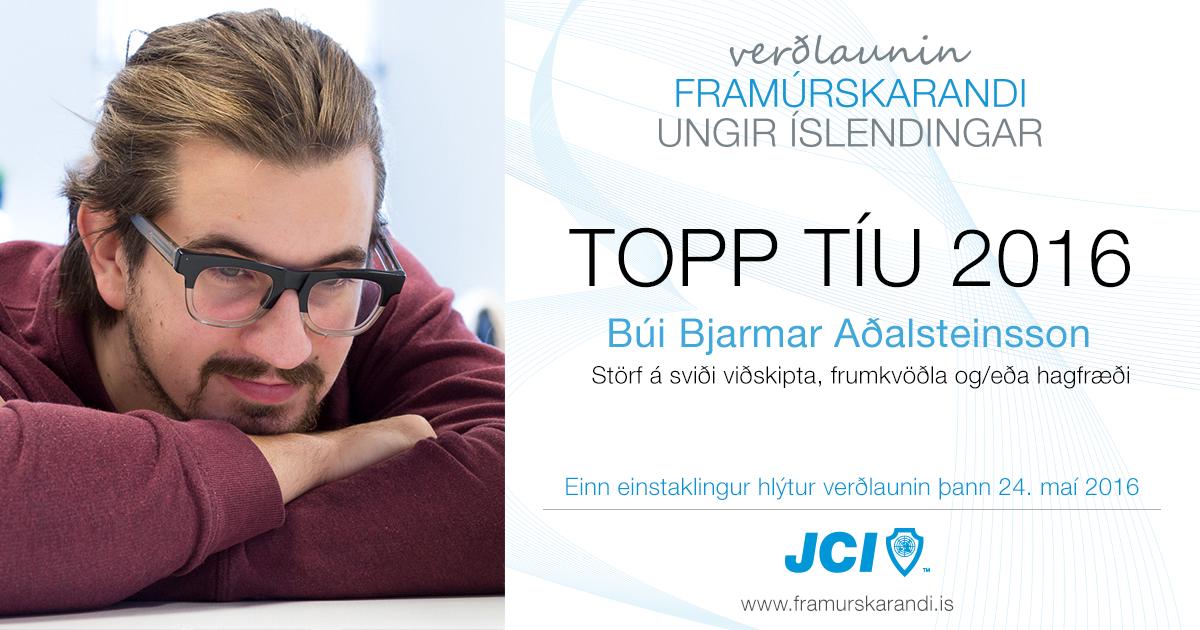 Búi Bjarmar Aðalsteinsson - Topp 10 2016 - Framúrskarandi ungir Íslendingar