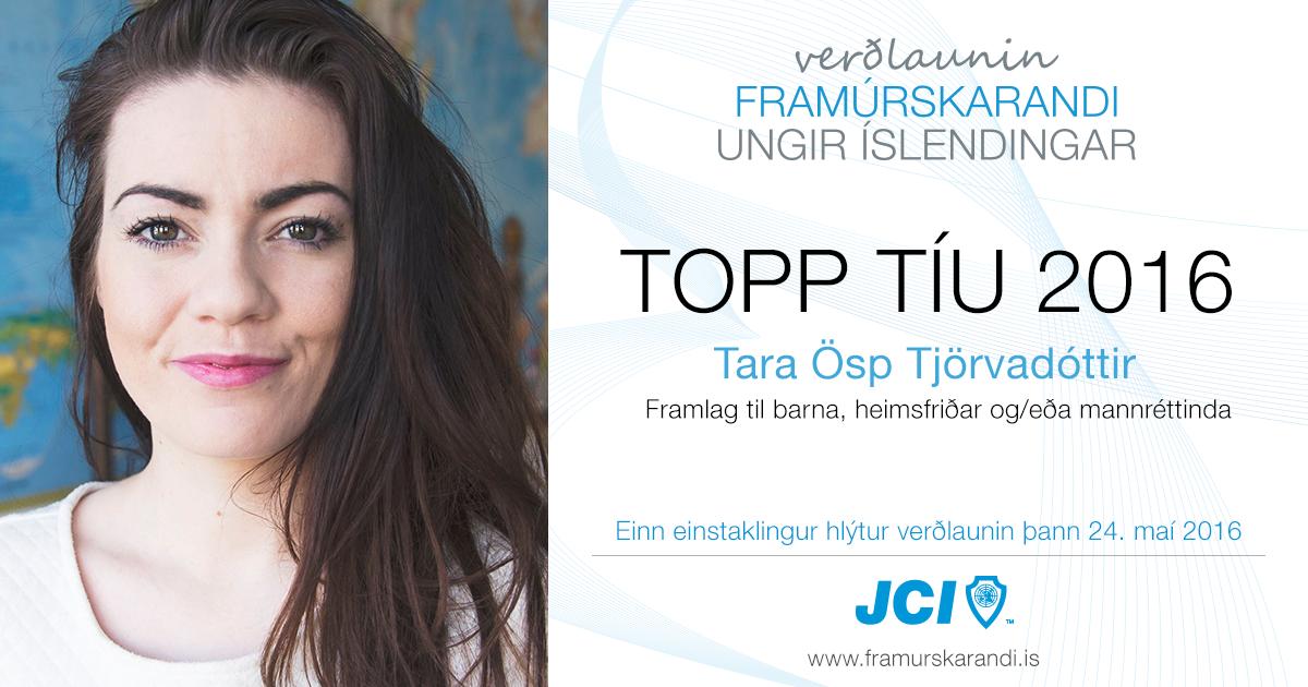 Tara Ösp Tjörvadóttir - Topp 10 2016 - Framúrskarandi ungir Íslendingar